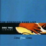 Home From Home - Tom Robinson