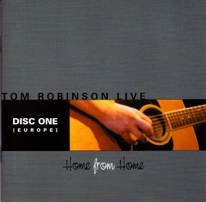 Home From Home, Europe disc - Tom Robinson
