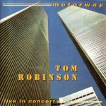 Motorway - Tom Robinson Band