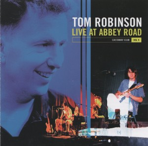 Live at Abbey Road - Tom Robinson