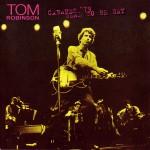 Cabaret 79 reissue - Tom Robinson